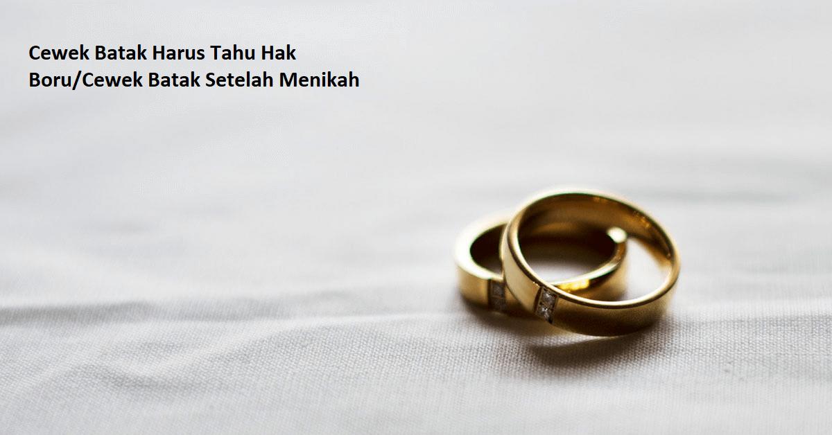 Cewek Batak Harus Tahu Hak Boru Cewek Batak Setelah Menikah