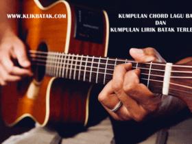 Chord Gitar Dan Lirik Lagu Lengkap - KlikBatak