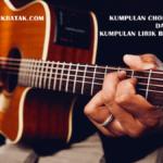 Chord Gitar Dan Lirik Lagu Terbaru - KlikBatak